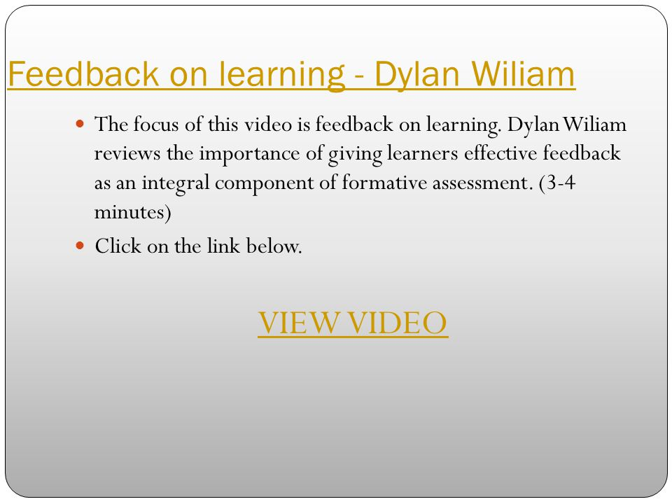 Feedback on learning - Dylan Wiliam