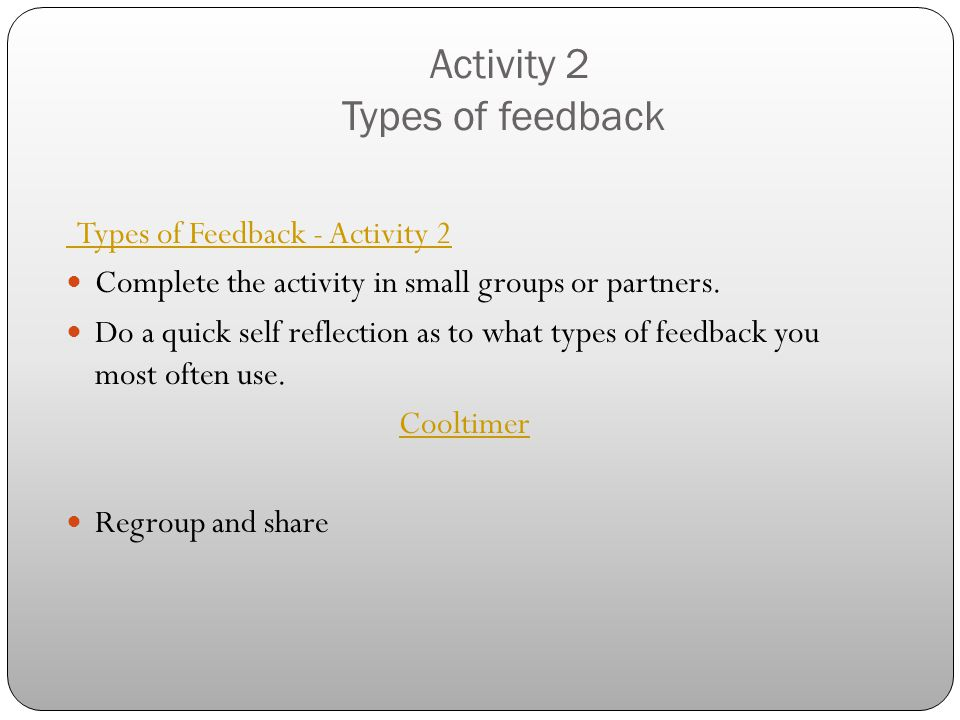 Activity 2 Types of feedback