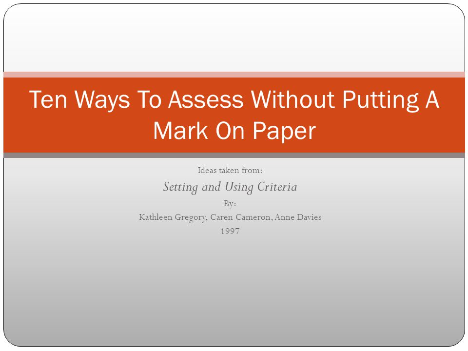 Ten Ways To Assess Without Putting A Mark On Paper