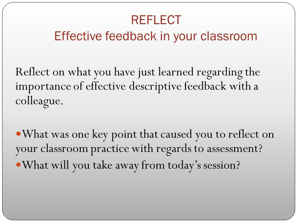 REFLECT Effective feedback in your classroom