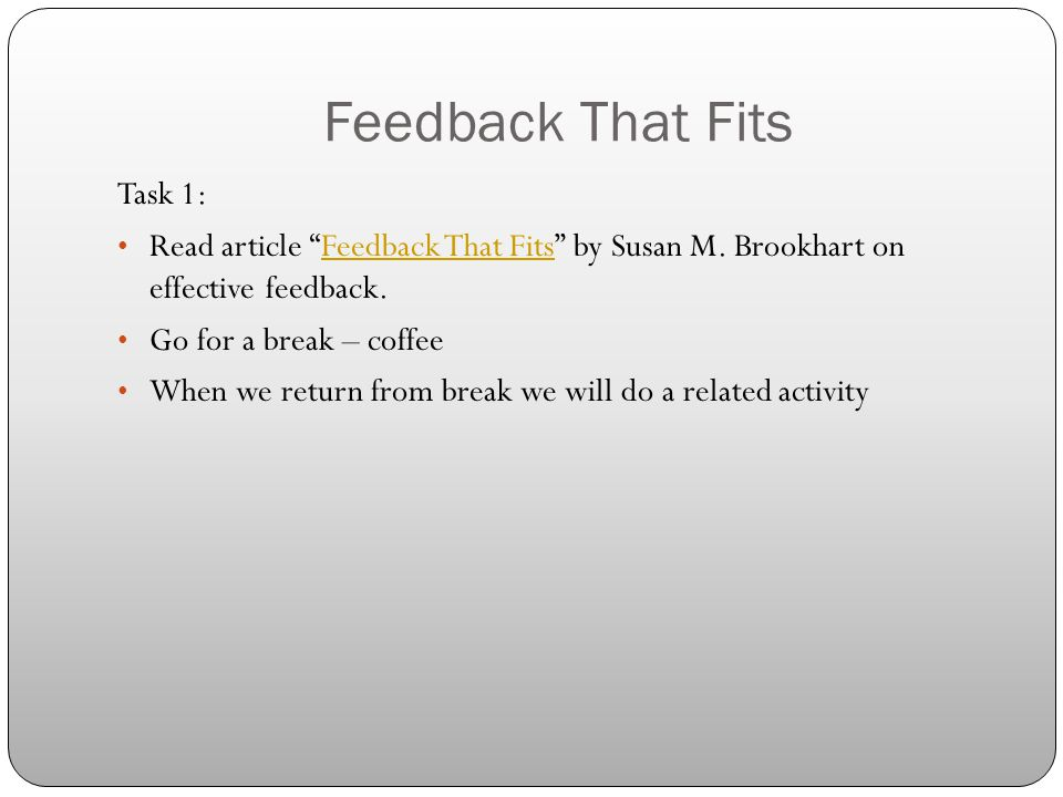 Feedback That Fits Task 1: