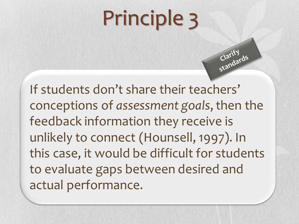 Principle 3 Clarify. standards.