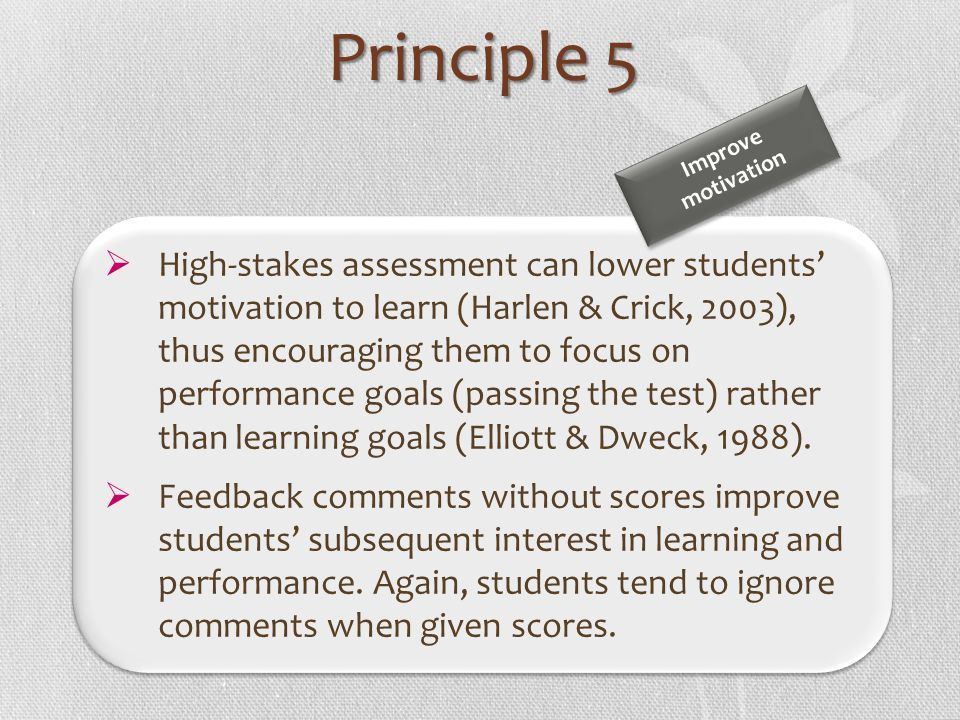 Principle 5 Improve motivation.