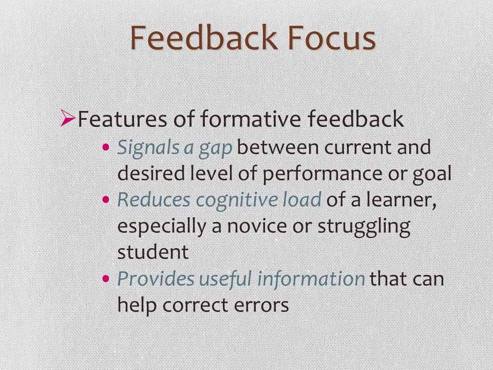 Feedback Focus Features of formative feedback