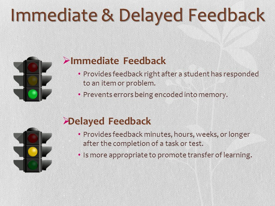 Immediate & Delayed Feedback