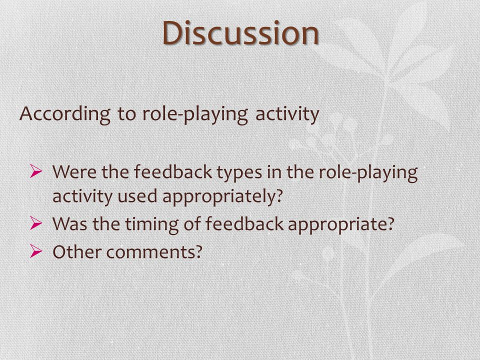 Discussion According to role-playing activity