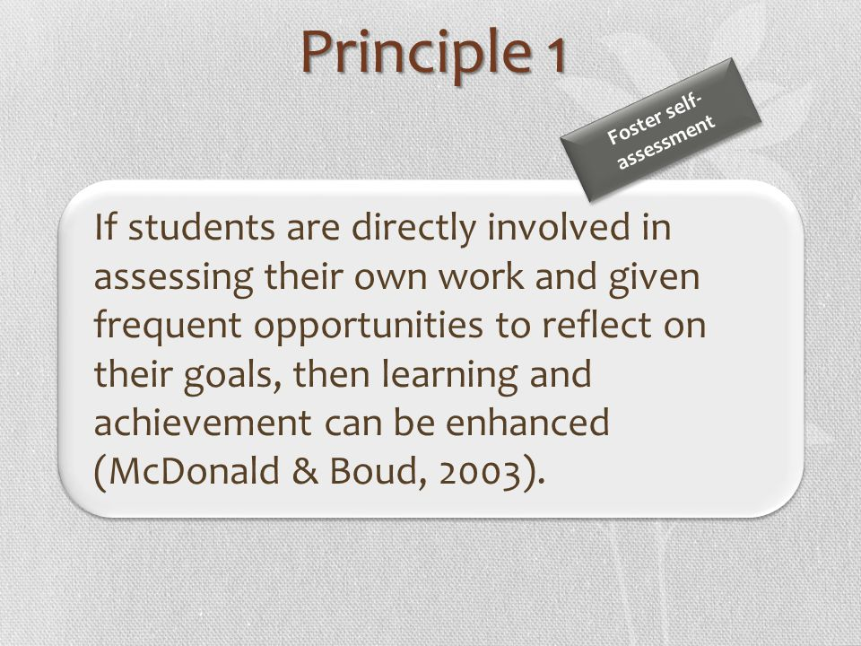Principle 1 Foster self- assessment.