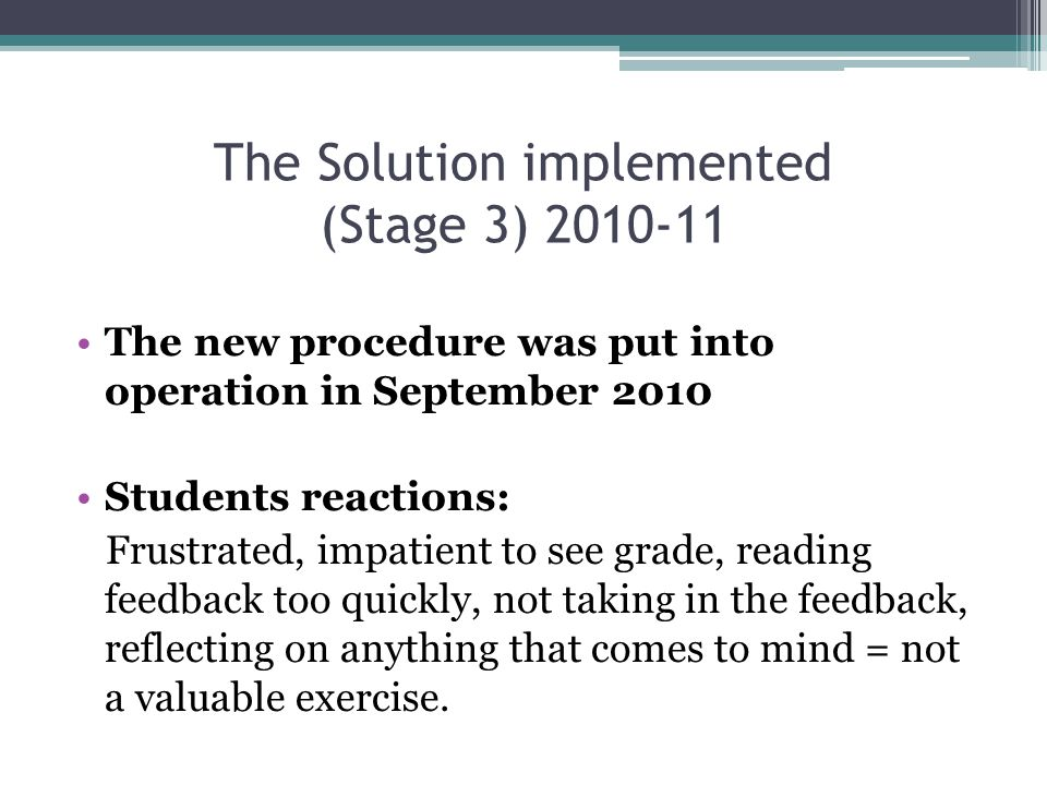 The Solution implemented (Stage 3) 2010-11