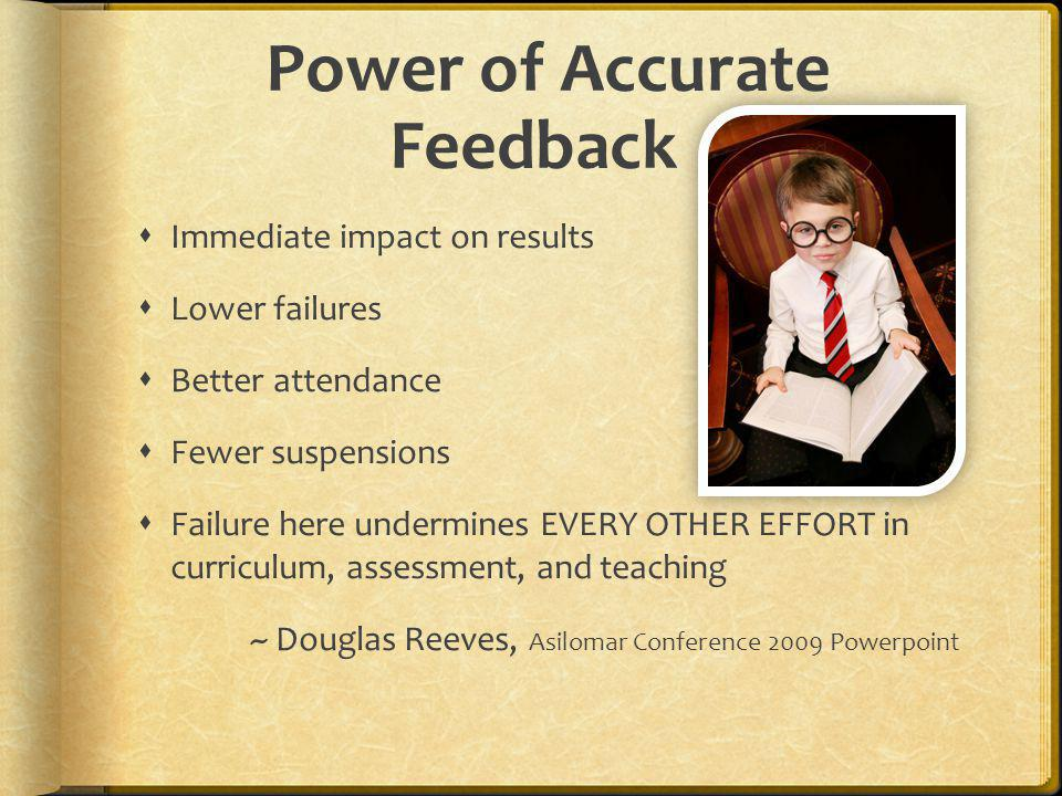 Power of Accurate Feedback