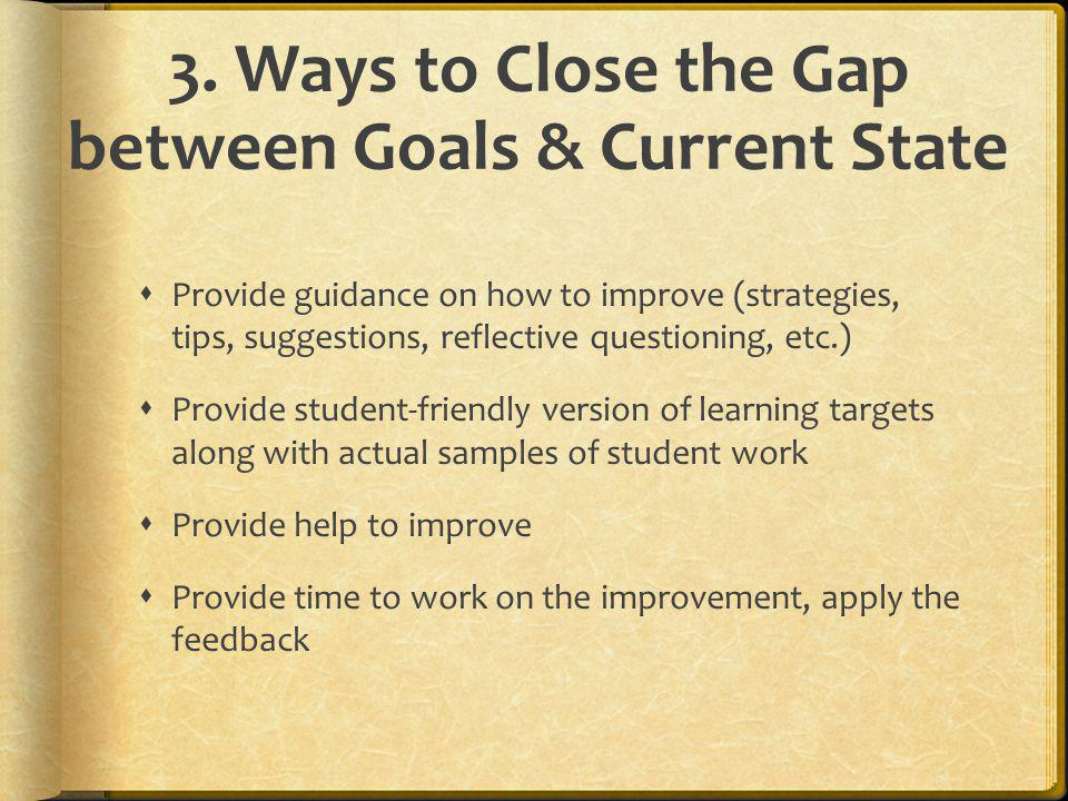 3. Ways to Close the Gap between Goals & Current State