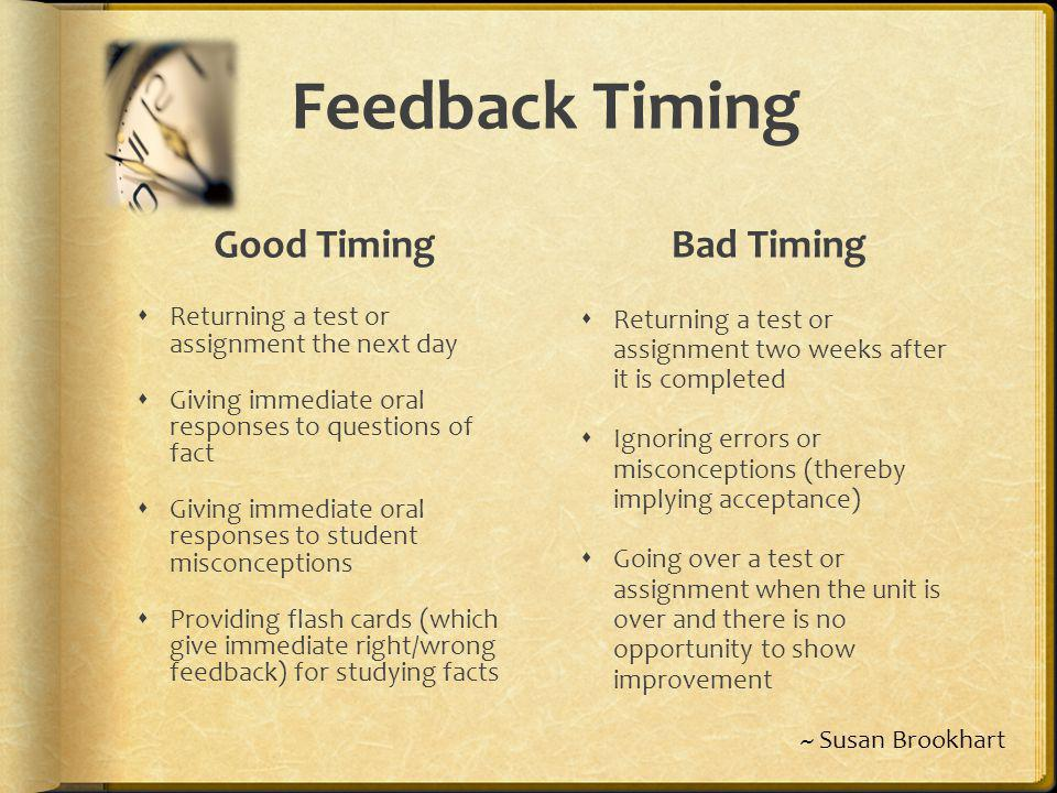 Feedback Timing Good Timing Bad Timing