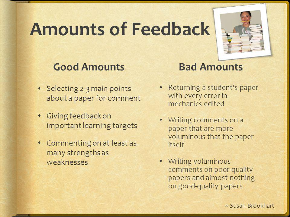 Amounts of Feedback Good Amounts Bad Amounts