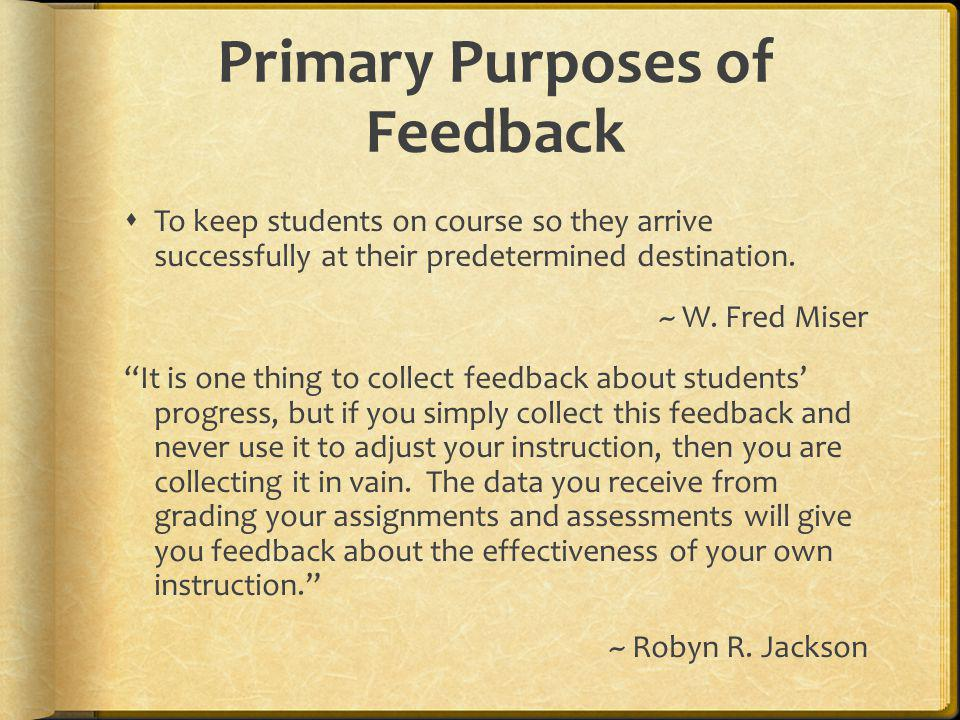 Primary Purposes of Feedback