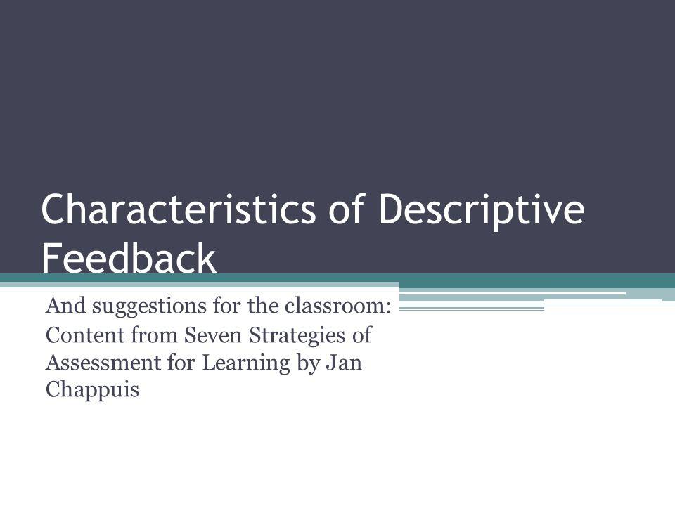Characteristics of Descriptive Feedback