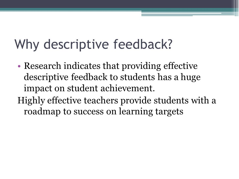 Why descriptive feedback