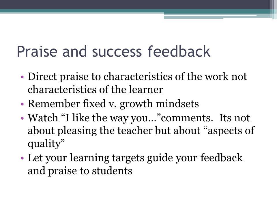 Praise and success feedback
