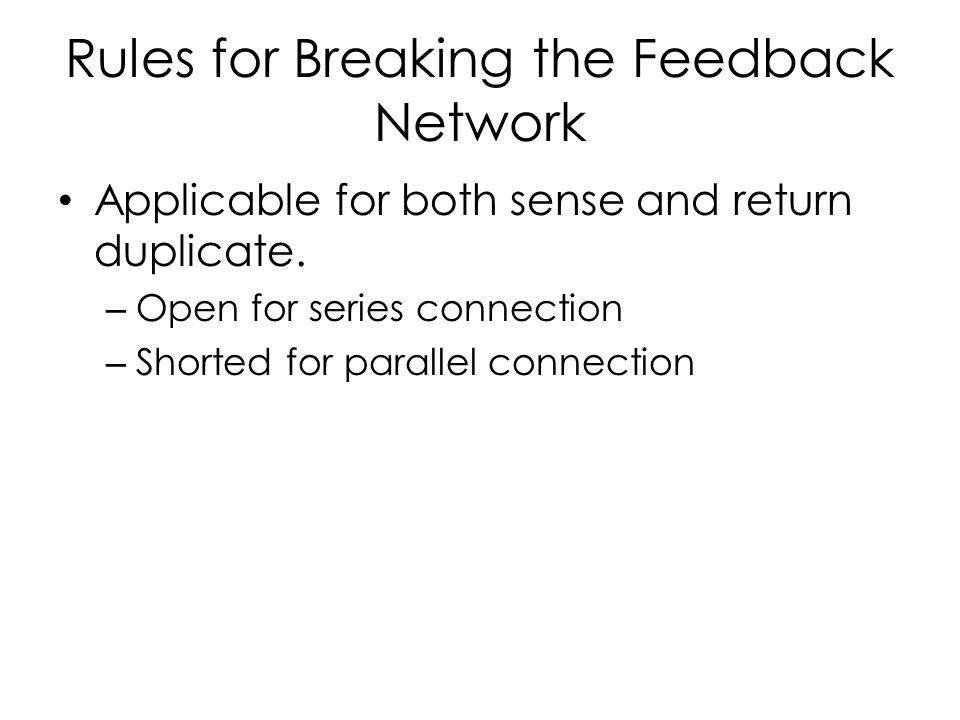 Rules for Breaking the Feedback Network