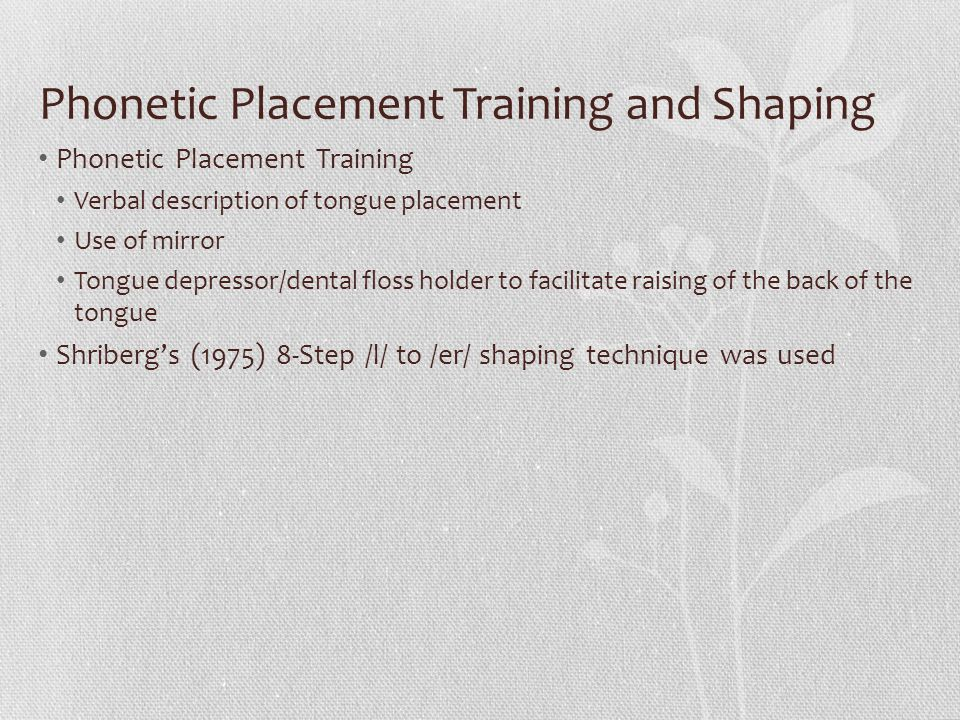 Phonetic Placement Training and Shaping