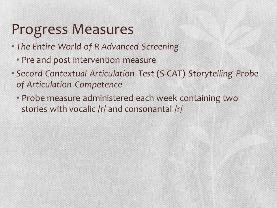 Progress Measures The Entire World of R Advanced Screening