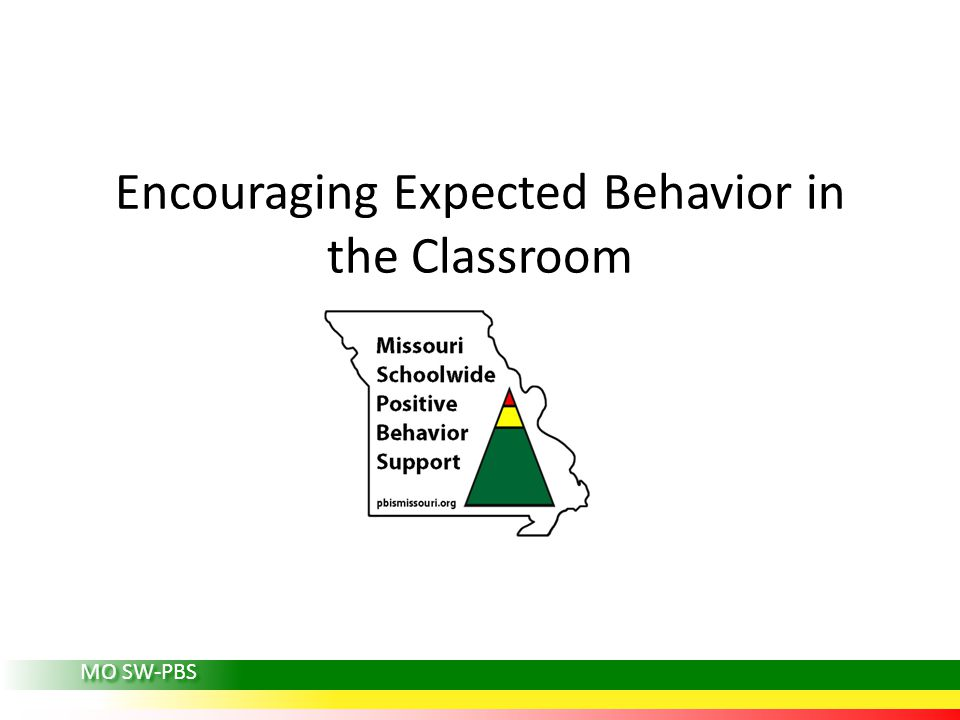 Encouraging Expected Behavior in the Classroom