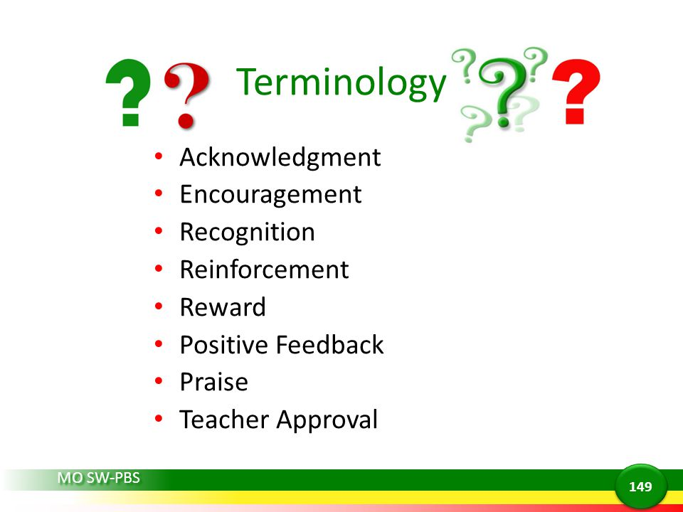 Terminology Acknowledgment Encouragement Recognition Reinforcement