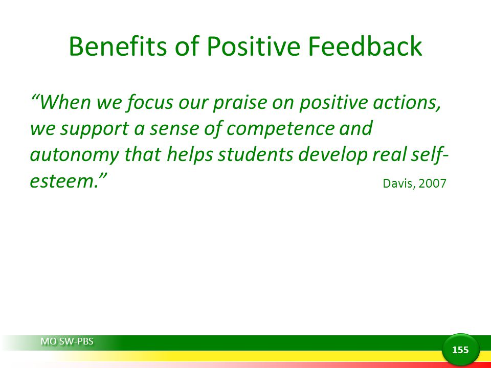 Benefits of Positive Feedback