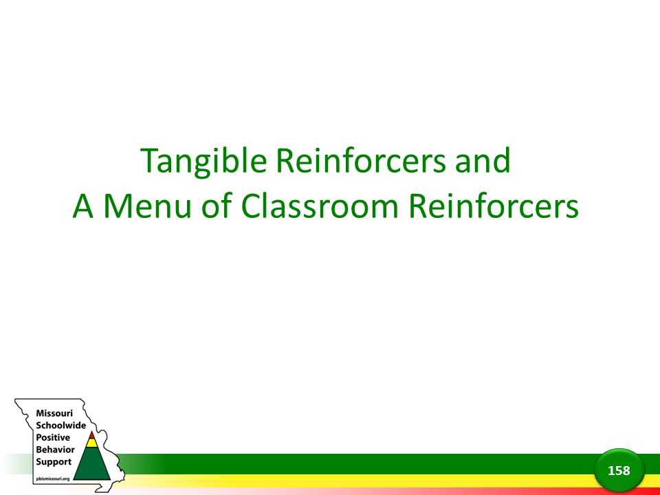 Tangible Reinforcers and A Menu of Classroom Reinforcers