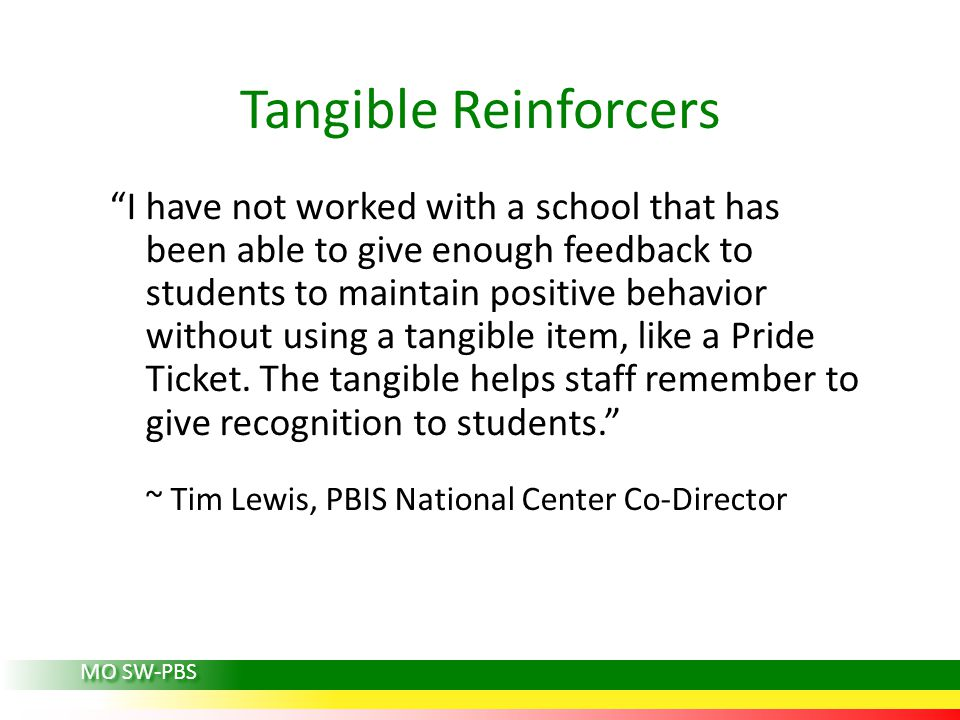 Tangible Reinforcers