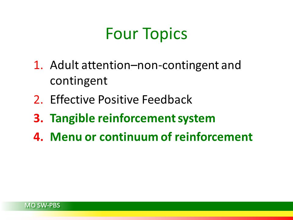 Four Topics Adult attention–non-contingent and contingent