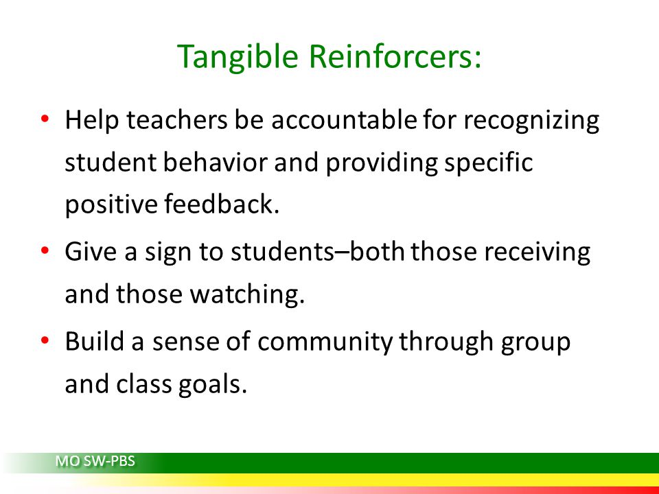 Tangible Reinforcers: