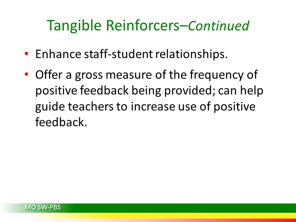 Tangible Reinforcers–Continued