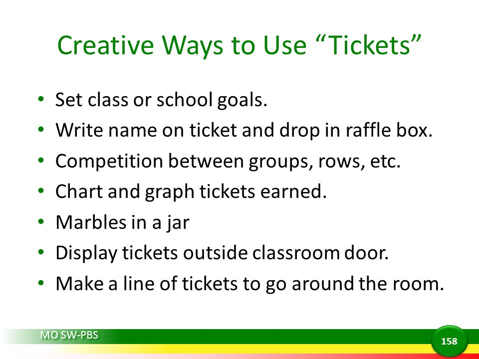 Creative Ways to Use Tickets