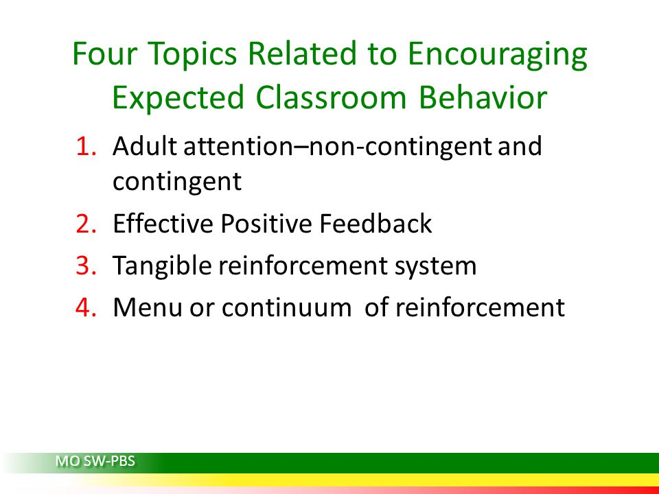 Four Topics Related to Encouraging Expected Classroom Behavior