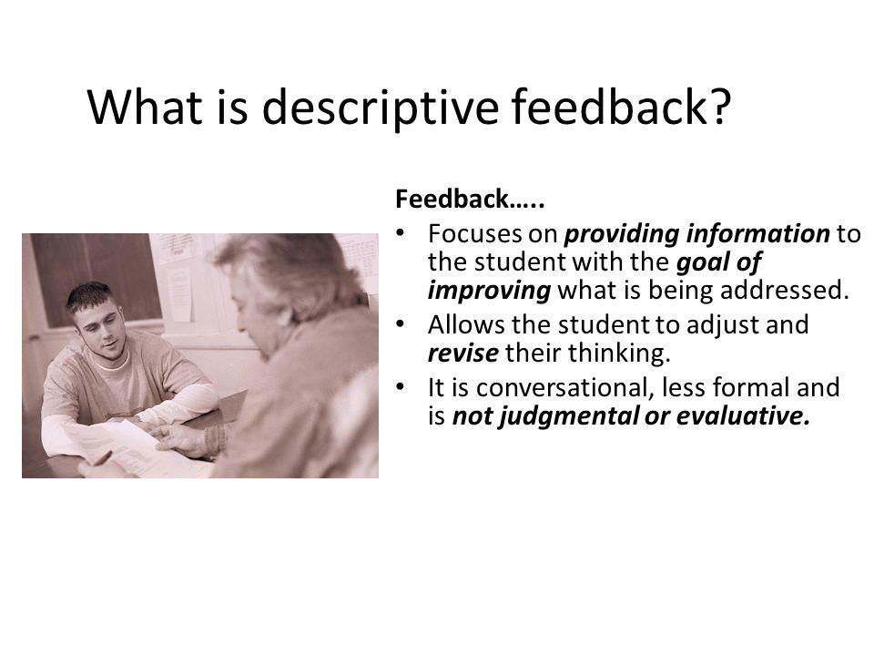 What is descriptive feedback