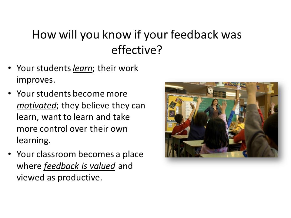 How will you know if your feedback was effective