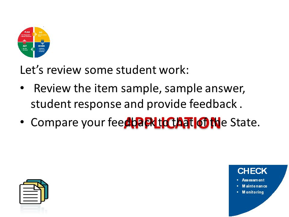 APPLICATION Let's review some student work: