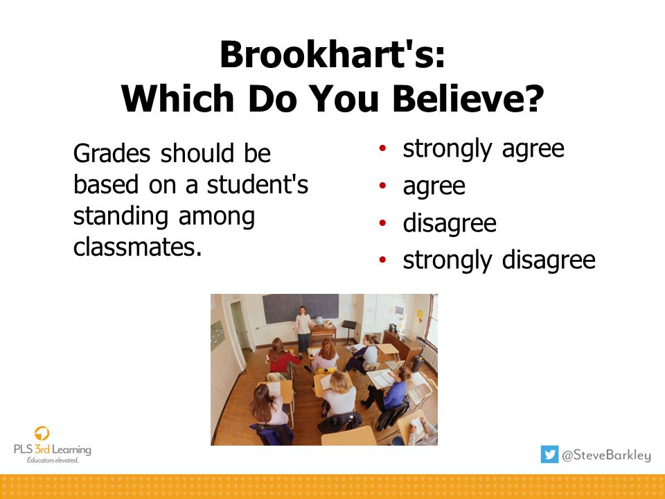 Brookhart s: Which Do You Believe