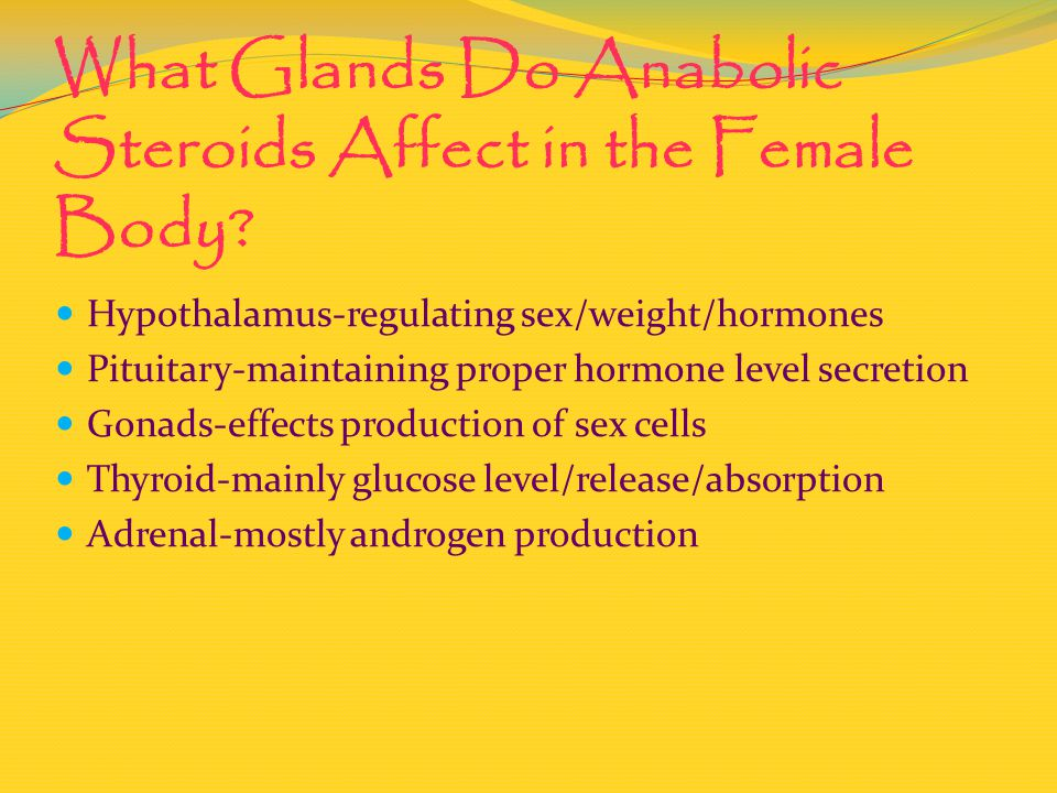 What Glands Do Anabolic Steroids Affect in the Female Body