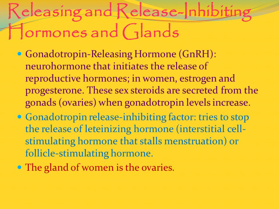 Releasing and Release-Inhibiting Hormones and Glands
