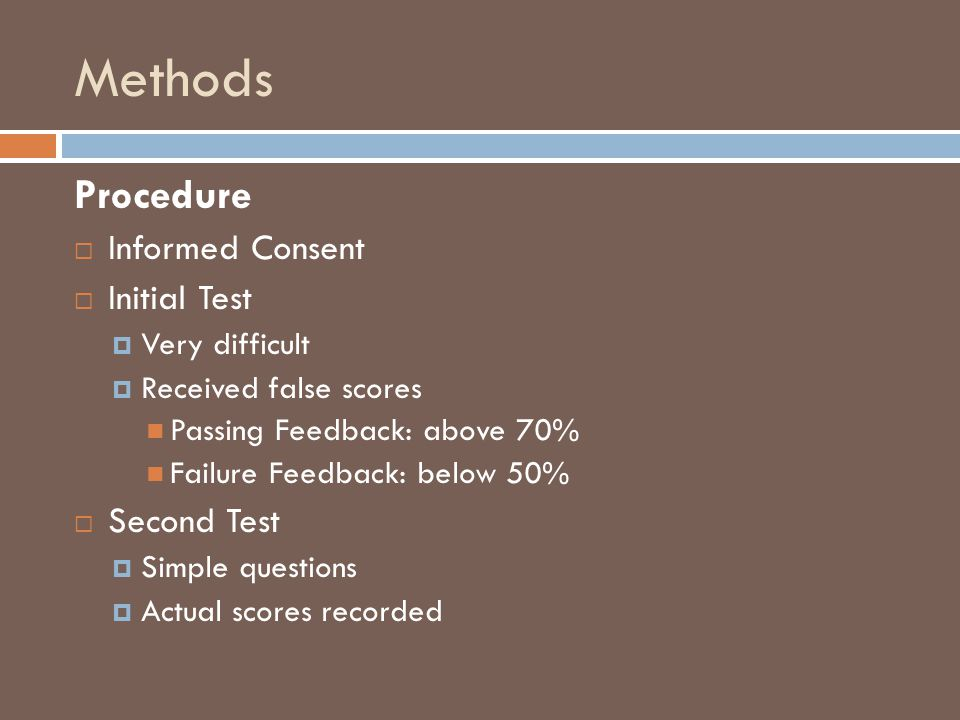 Methods Procedure Informed Consent Initial Test Second Test