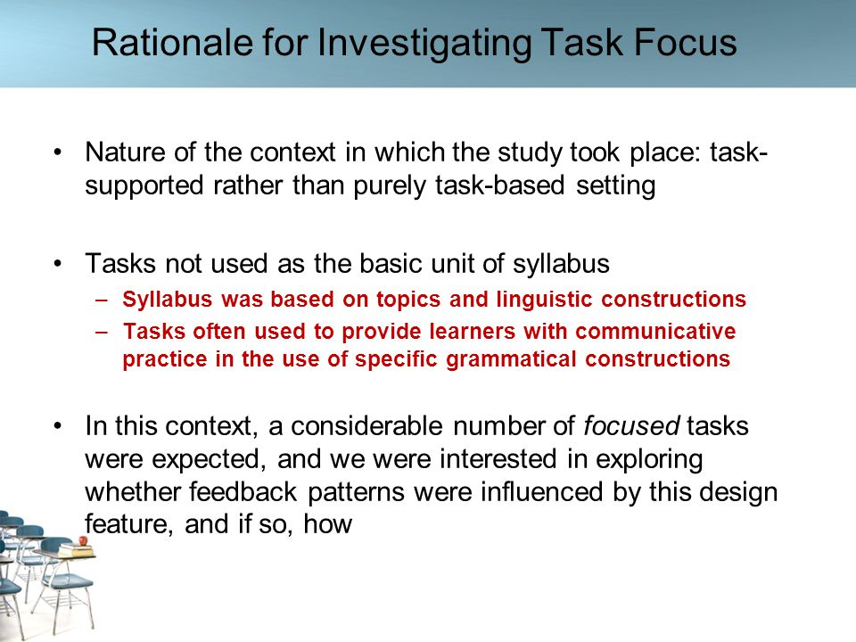 Rationale for Investigating Task Focus