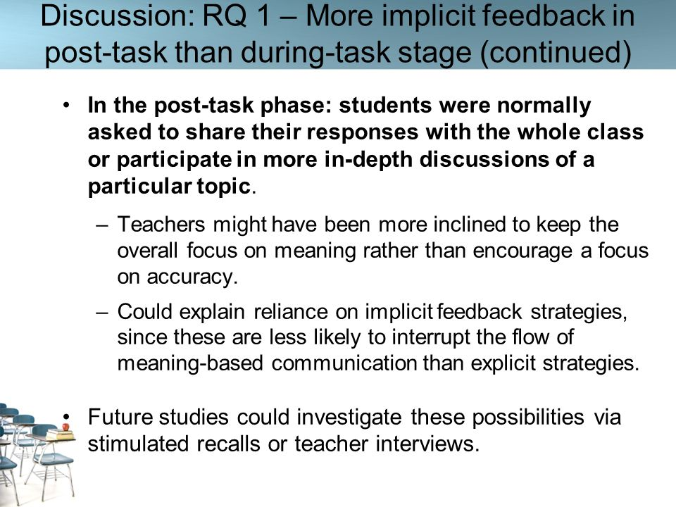 Discussion: RQ 1 – More implicit feedback in post-task than during-task stage (continued)