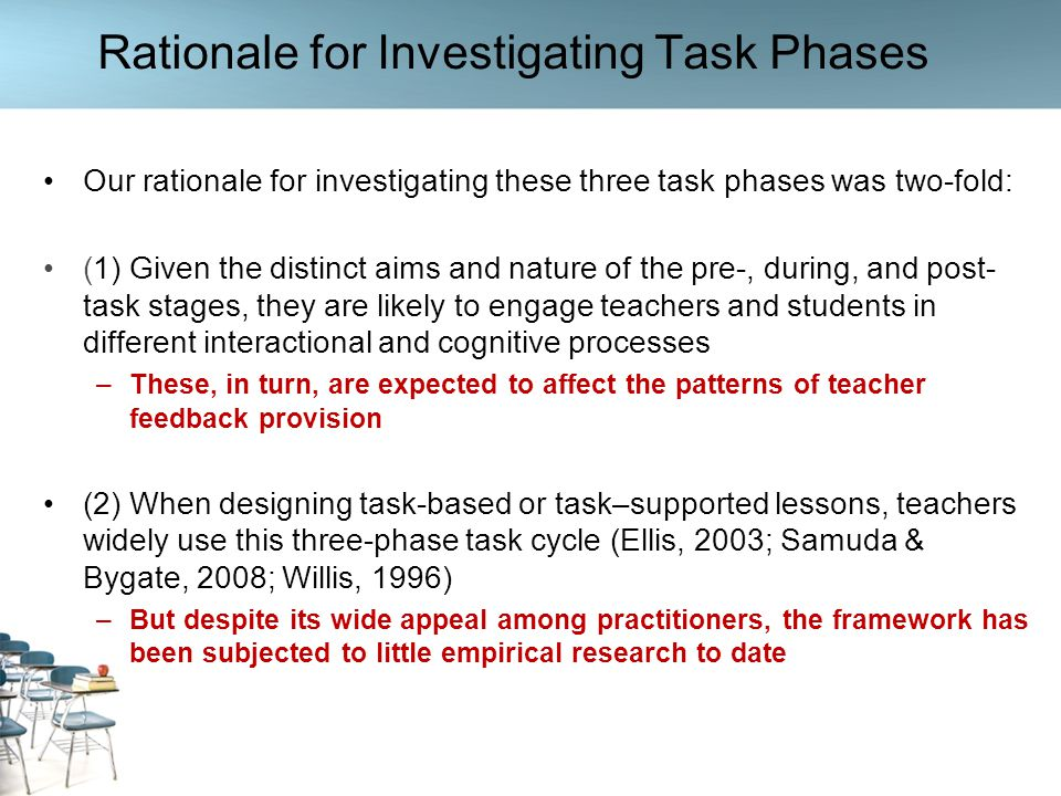 Rationale for Investigating Task Phases