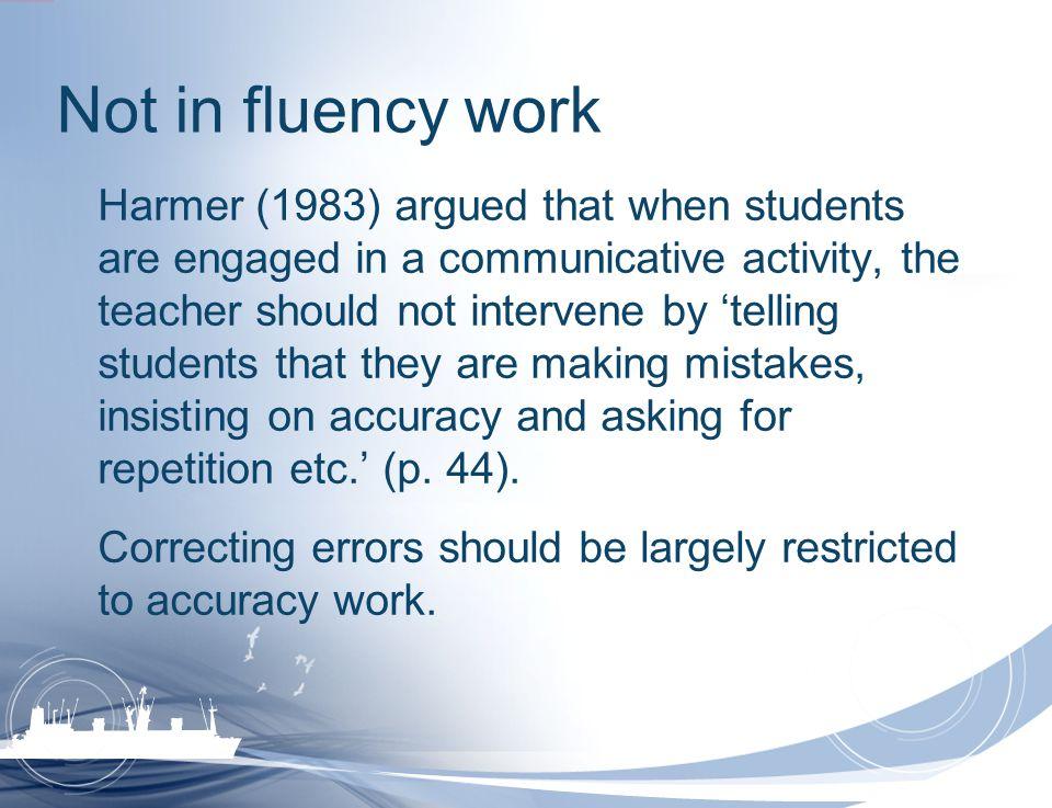 Not in fluency work