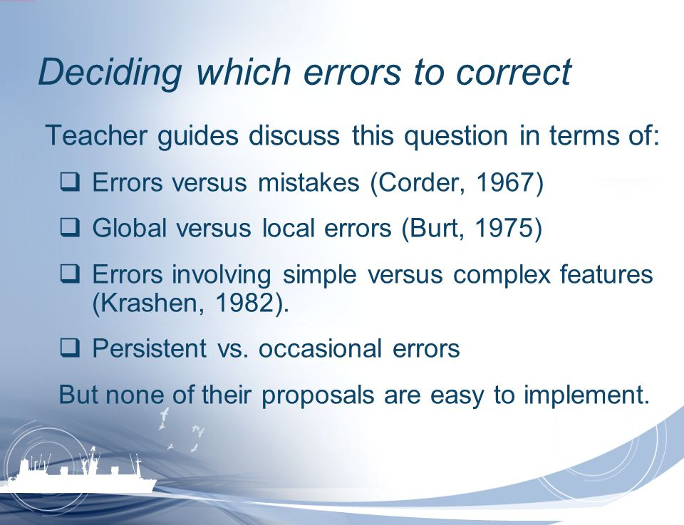 Deciding which errors to correct