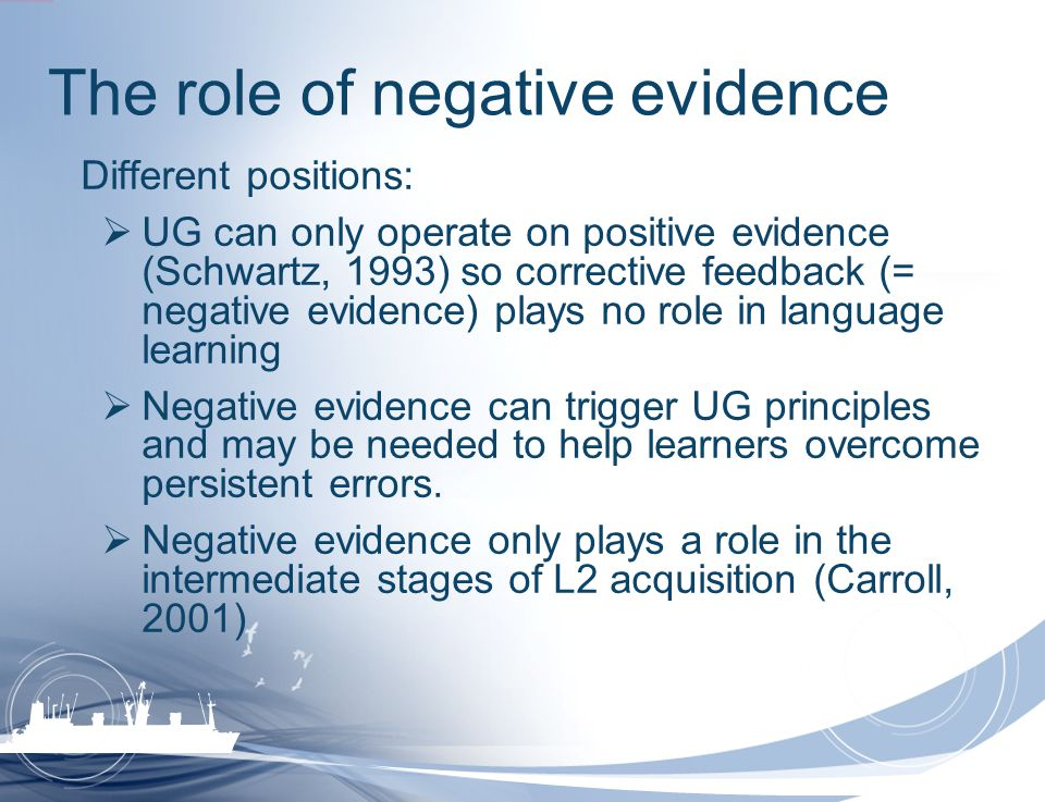 The role of negative evidence