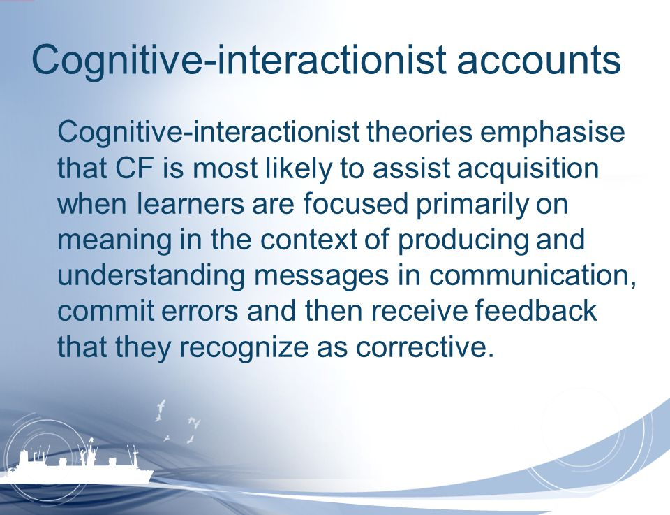 Cognitive-interactionist accounts