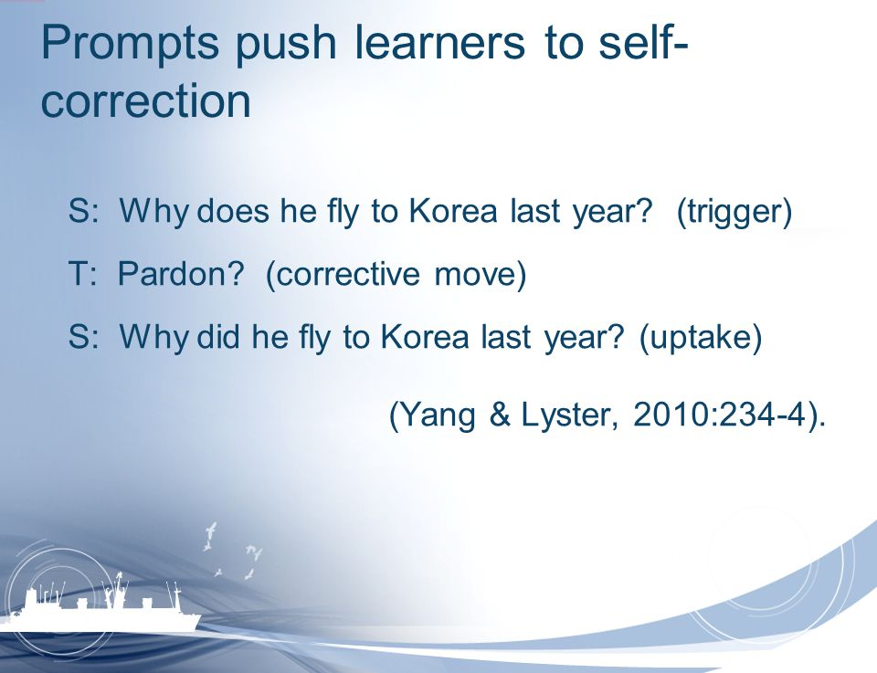 Prompts push learners to self-correction