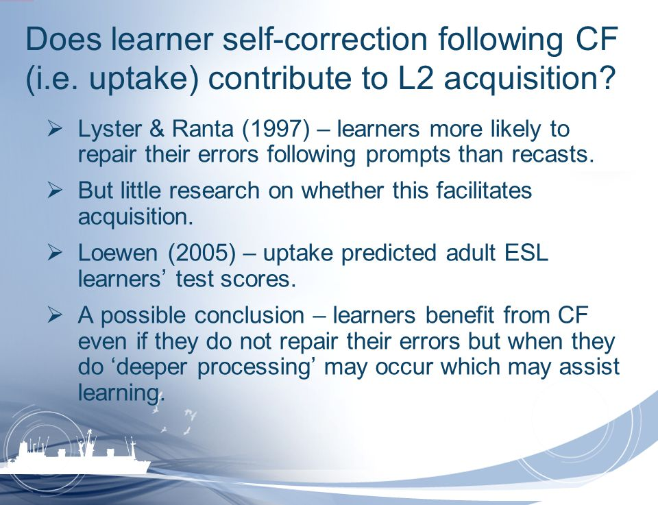 Does learner self-correction following CF (i. e