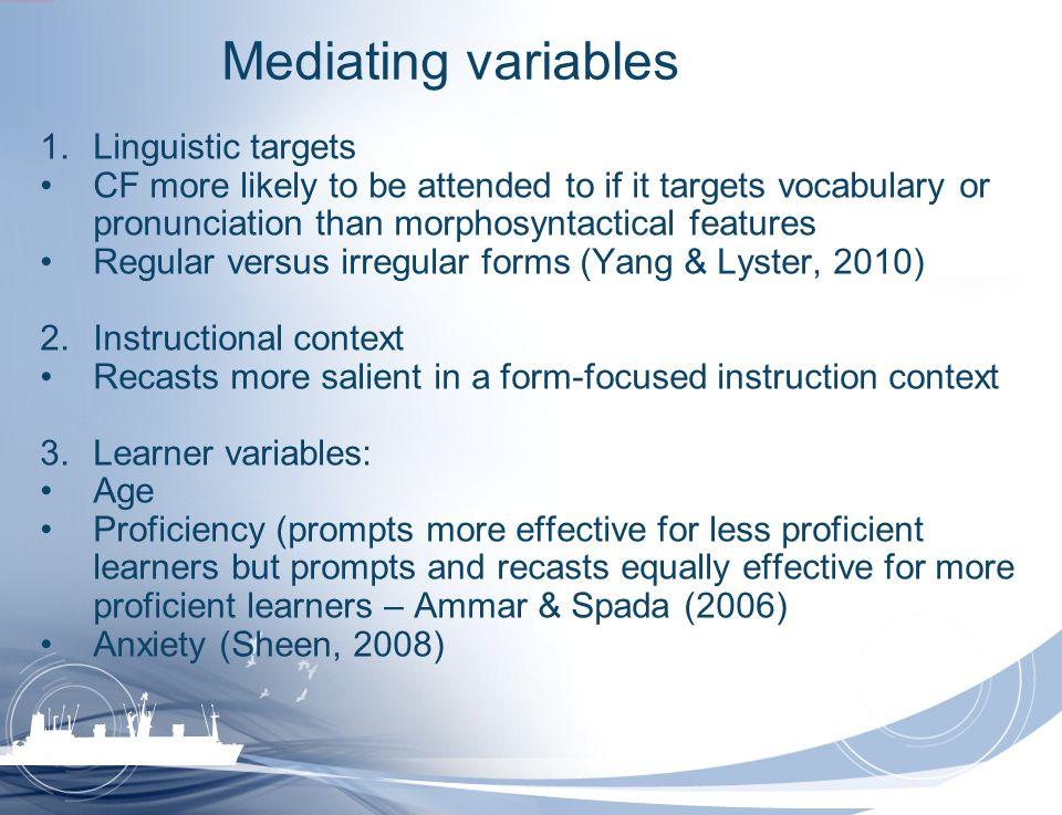 Mediating variables Linguistic targets